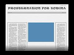 PROSTERNATION FOR DOMINA