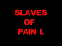 SLAVES OF PAIN 1