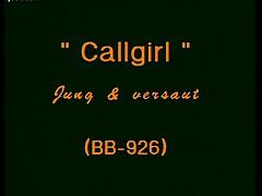 Schlampe - Callgirl: Jung Und Versaut - Part 1
