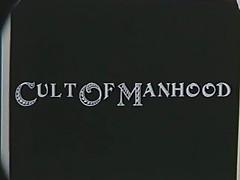 Cult Of Manhood Part4