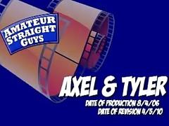 Straight Tyler tops bi-Axe.
