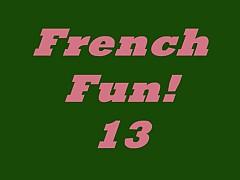 French Fun! 13 N15